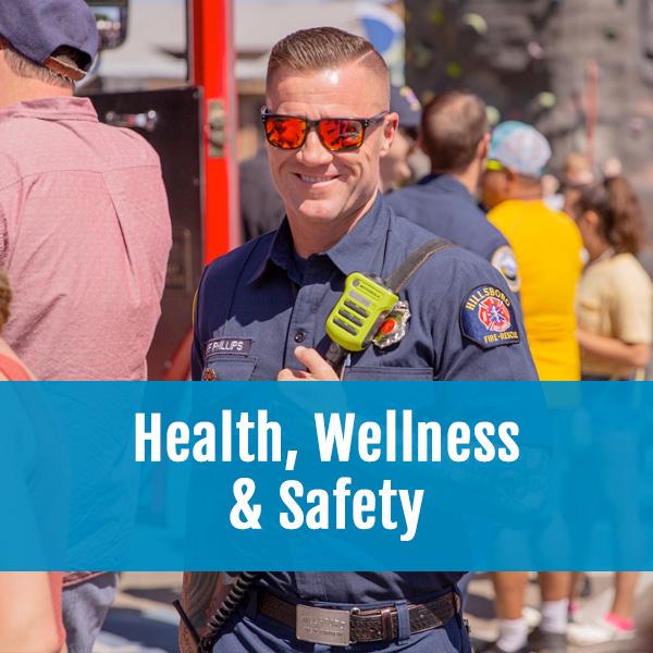Health, Wellness & Safety